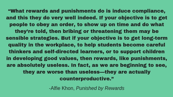 punished by rewards quote